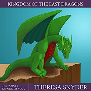 Kingdom of the Last Dragons Audiobook