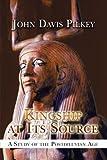 Kingship at Its Source, John Davis Pilkey, 1424191165