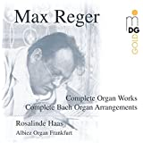 Reger: Complete Organ Works and Arrangements