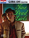 Fine Dead Girls (Fine Mertve Djevojke) (English Subtitled)
