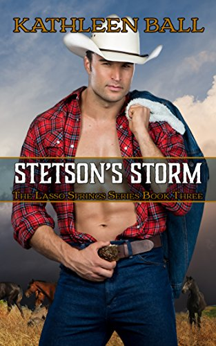 d07f7468219 Stetson s Storm (Lasso Springs Book 3) - Kindle edition by Kathleen ...