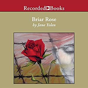 briar rose jane yolen essays Read this essay on briar rose how has jane yolen made use of the features of a fairytale to explore the themes in briar rose jane yolen's novel briar rose.