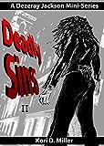 Deadly Sins II: A Dezeray Jackson Mini-Series