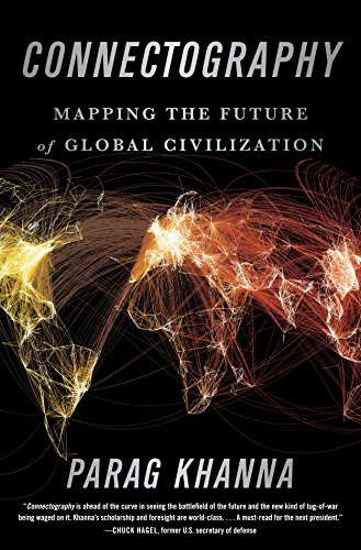 Connectography: Mapping the Future of Global Civilization cover