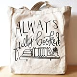 Always Fully Booked Canvas Tote Bag Bookbag