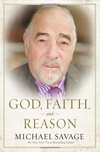 Book cover from God, Faith, and Reasonby Michael Savage