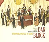 Block, dan From His World To Mine Mainstream Jazz