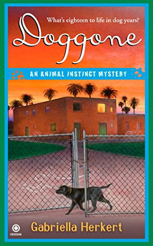 Doggone: An Animal Instinct Mystery