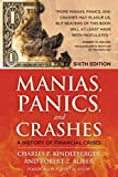 img - for Manias, Panics and Crashes: A History of Financial Crises, Sixth Edition book / textbook / text book