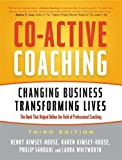 THE BOOK THAT CHANGED THE COACHING FIELD FOREVERUsed as the definitive resource in dozens of professional development programs, Co-Active Coaching teaches the transformative communication process that allows individuals from all levels of an organiza...