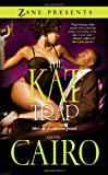 The Kat Trap: A Novel (Zane Presents)