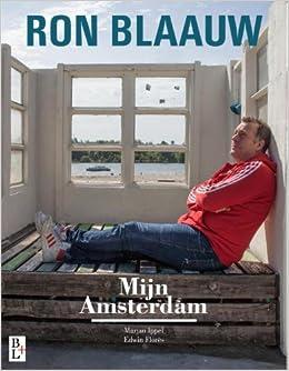 Mijn Amsterdam: Ron Blaauw: Amazon.es: Blaauw, Ron, Ippel ...