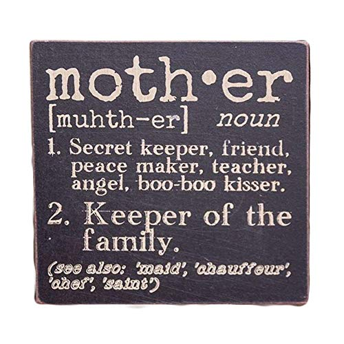 The Definition of Mother - Decorative Wood Sign 6-in x 6-in by Hearthside Collection]()