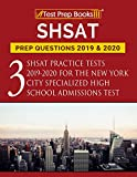 SHSAT Prep Questions 2019 & 2020: Three SHSAT Practice Tests 2019-2020 for the