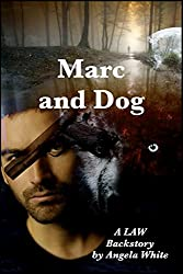 Marc and Dog (Life After War Book 15)