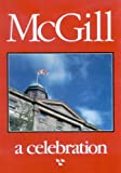 McGill : A Celebration, Rybczynski, Witold, 0773507957