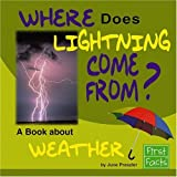 Where Does Lightning Come From?, June Preszler and Capstone Press Editors, 0736867546
