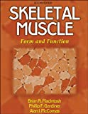 Skeletal Muscle: Form and Function - 2nd Edition