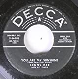 Lenny Dee And His D-Men 45 RPM You Are My Sunshine / Walking The Floor Over You