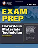 Exam Prep: Hazardous Materials Technician, Ben Hirst and Performance Training Systems Staff, 1449640397