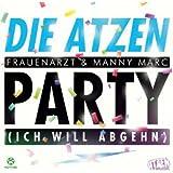 Party (Ich Will Abgehn)