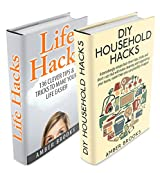 Life Hacks & DIY Household Hacks Box Set: Simple But Clever Tips, Tricks and Shortcuts that will make your life easier (life hacks, diy household hacks, ... quick and easy, secrets) (English Edition)