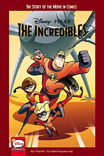 Disney/Pixar The Incredibles: The Story of the Movie in Comics