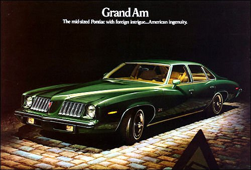 (1974 PONTIAC GRAND AM 4-DOOR COLONNADE HARDTOP in PINEMIST GREEN - COLOR PAGE from PRESTIGE BROCHURE - USA - NICE)