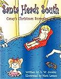 Santa Heads South, L. W. Jordan, 1604413743