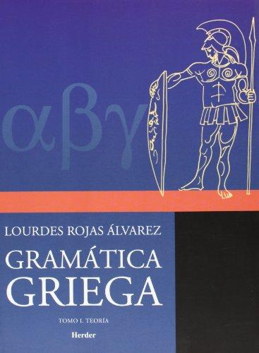 Descargar Libro Gramática Griega. Tomo I. Teoría: 1 Lourdes Rojas Álvarez