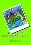 Time Trip: A Dinosaur Musical