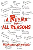 A Rhyme for All Reasons, Maureen Dunn O'Keefe, 059527594X