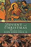 Advent and Christmas Wisdom From Pope John Paul