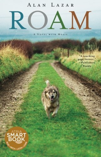 Roam: A Novel with Music