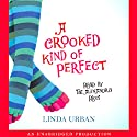 A Crooked Kind of Perfect Audiobook by Linda Urban Narrated by Tai Alexendra Ricci