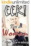 EEK! I'm a Woman: A Zany Adult Novel of New Beginnings
