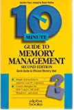 Ten Minute Guide to Memory Management, Flynn, Jennifer, 1567612350