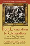 From Generation to Generation : How to Trace Your Jewish Genealogy and Family History, Arthur Kurzweil, 1118104420
