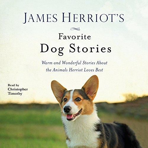 James Herriot's Favorite Dog Stories by Macmillan Audio