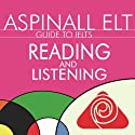 IELTS Reading and Listening: The International English Language Testing System Audiobook by Richard Aspinall Narrated by Richard Aspinall, Isabel Zippert