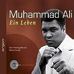 Muhammad Ali. Ein Leben   Martin Krauß