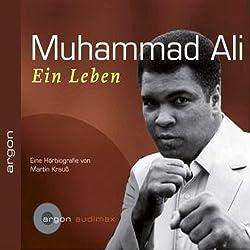Muhammad Ali. Ein Leben