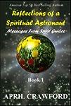 Reflections of a Spiritual Astronaut:...