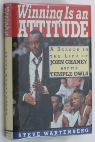 Winning Is an Attitude: A Season in the Life of John Chaney and the Temple Owls (Basketball Owls)
