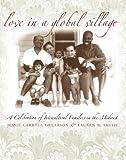 Love in a Global Village, Jessie Carroll Grearson and Lauren B. Smith, 0877457409