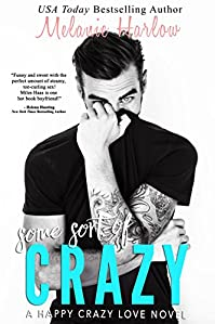 Some Sort Of Crazy by Melanie Harlow ebook deal