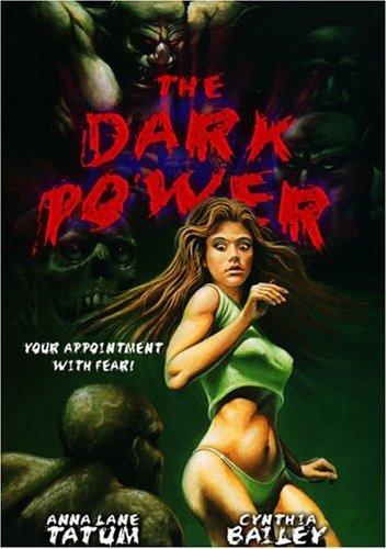 (Dark Power, the)