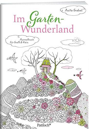 Im Garten-Wunderland: Ausmalbuch