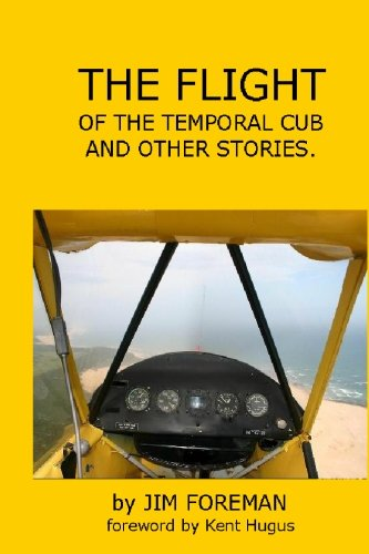 The Flight: Of The Temporal Cub ()