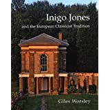 Inigo Jones and the European Classicist Tradition